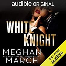 White Knight (Dirty Mafia Duet #2) - Andi Arndt,Sebastian York,Meghan March