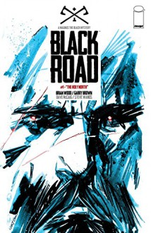 Black Road #1 - Garry Brown,Brian Wood,Dave McCaig