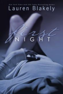First Night - Lauren Blakely