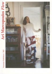 Ari Marcopoulos Flow: Selected Photographs 1982-2006 - Veenman Publishers, Will Bradley, Veenman Publishers