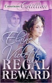 Regal Reward - Elaine Violette