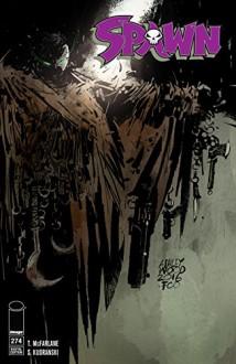 Spawn #274 - Todd McFarlane,Tom Leveen,Szymon Kudranski,Ashley Wood