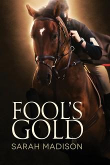 Fool's Gold - Sarah Madison