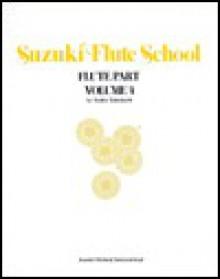 Suzuki Flute School - Shinichi Suzuki, Toshio Takahashi