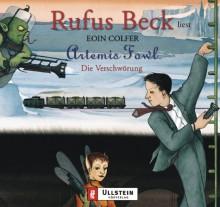 Artemis Fowl. Die Verschwörung. 4 CDs. Gekürzte Lesung - Eoin Colfer, Rufus Beck, Claudia Feldmann