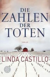 Die Zahlen der Toten - Helga Augustin, Linda Castillo