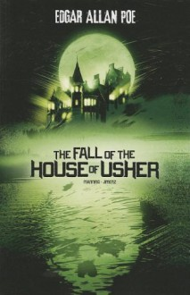 The Fall of the House of Usher (Edgar Allan Poe Graphic Novels) - Matthew K Manning, Jim Jimenz