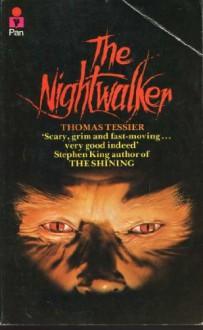 The Nightwalker - Thomas Tessier