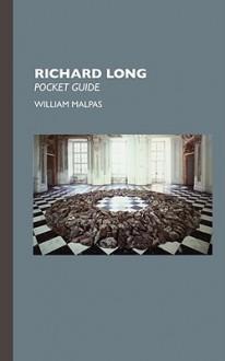 Richard Long: Pocket Size - William Malpas