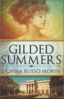 Gilded Summers - Donna Russo Morin