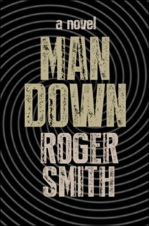 Man Down - Roger Smith