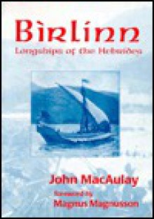 Birlinn: Longships of the Hebrides - John Macaulay