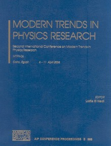 Modern Trends in Physics Research: Second International Conference on Modern Trends in Physics Research - Lotfia Nadi