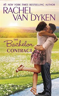 The Bachelor Contract (The Bachelors of Arizona) - Rachel Van Dyken