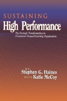 Sustaining High Performance - Stephen Haines