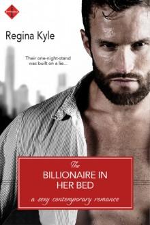 Billionaire in Her Bed - Regina Kyle