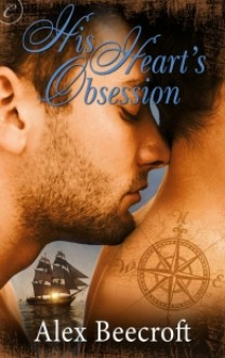 His Heart's Obsession - Alex Beecroft