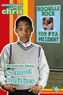 Everybody Hates School Politics (Everybody Hates Chris) - Felicia Pride