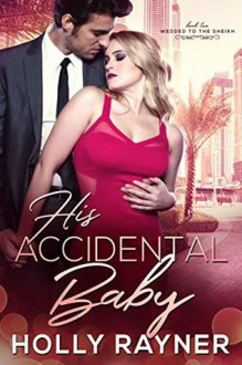 His Accidental Baby - Holly Rayner