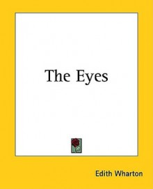 The Eyes - Edith Wharton, Ralph Cosham