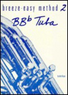 Breeze-Easy Method for BB-Flat Tuba, Bk 2 - John Kinyon