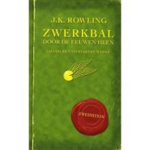 Zwerkbal door de eeuwen heen - Kennilworthy Whisp, J.K. Rowling