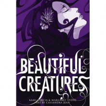 Beautiful Creatures: The Graphic Novel - Kami Garcia, Margaret Stohl, Cassandra Jean