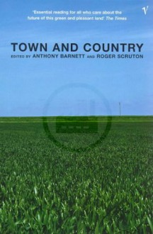 Town and Country - Roger Scruton