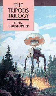The Tripods Trilogy - John Christopher