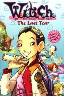 The Last Tear - Elizabeth Lenhard, Various