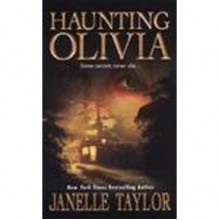 Haunting Olivia - Janelle Taylor