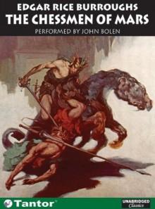The Chessmen of Mars - John Bolen, Edgar Rice Burroughs