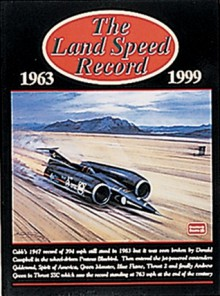 The Land Speed Record 1963-1999 - R.M. Clarke