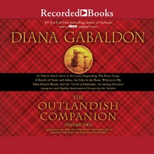 The Outlandish Companion Volume Two: Companion to The Fiery Cross, A Breath of Snow and Ashes, An Echo in the Bone, and Written in My Own Heart's Blood - Diana Gabaldon, Diana Gabaldon, Davina Porter, Pilar Witherspoon, Jeff Woodman, Recorded Books