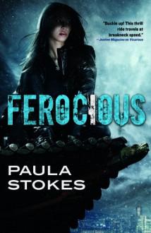 Ferocious (Vicarious) - Paula Stokes