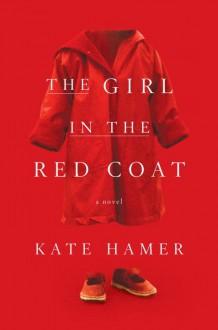 The Girl in the Red Coat - Kate Hamer