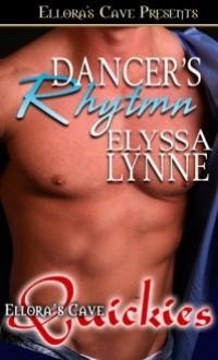 Dancer's Rhythm - Elyssa Lynne