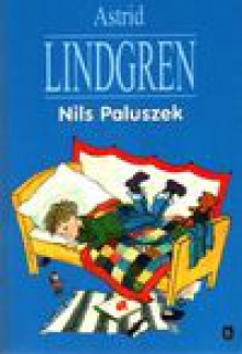 Nils Paluszek - Astrid Lindgren,Irena Szuch-Wyszomirska