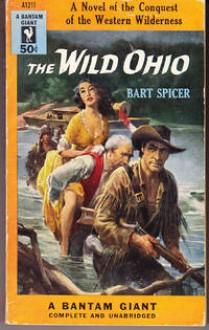 The Wild Ohio - Bart Spicer