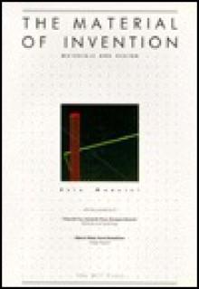 The Material of Invention: Materials and Design - Ezio Manzini