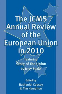 JCMS Annual Review of the European Union in 2010 - Nathaniel Copsey, Tim Haughton
