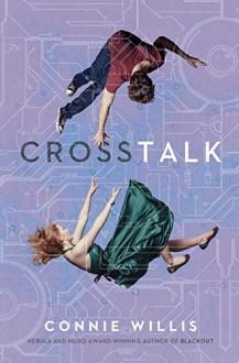 Crosstalk - Connie Willis
