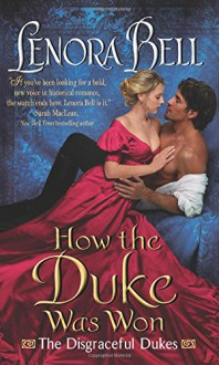 How the Duke Was Won - Lenora Bell