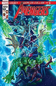 Avengers (2016-) #672 - Jesus Saiz,Alex Ross,Mark Waid