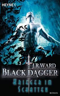 Krieger im Schatten: Black Dagger 27 - Roman - J.R. Ward, Corinna Vierkant-Enßlin