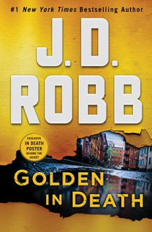Golden in Death - J.D. Robb