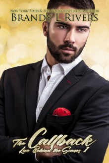 The Callback (Love Behind the Scenes Book 1) - Brandy L. Rivers