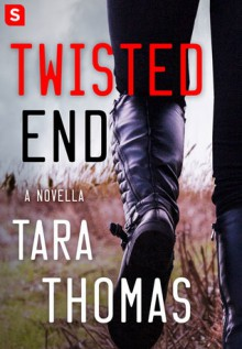 Twisted End - Tara Q. Thomas