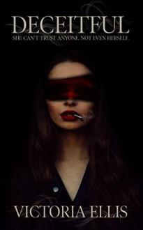 Deceitful - Victoria Ellis