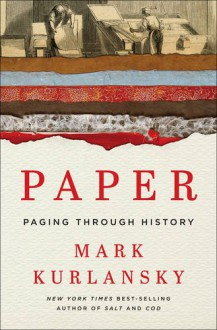 Paper: Paging Through History - Mark Kurlansky